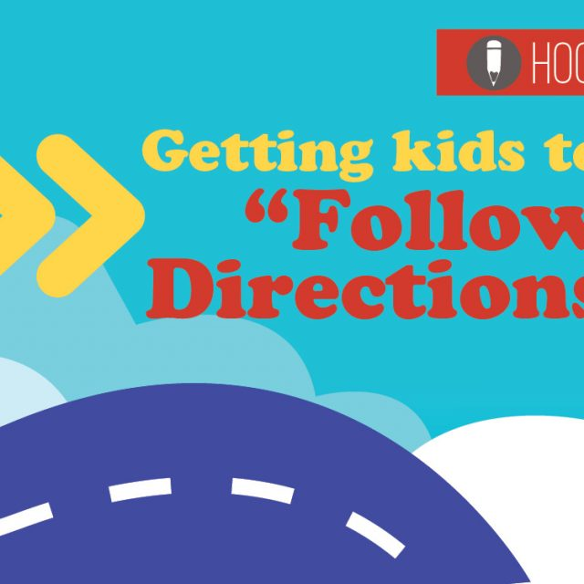 Getting Kids to Follow Directions