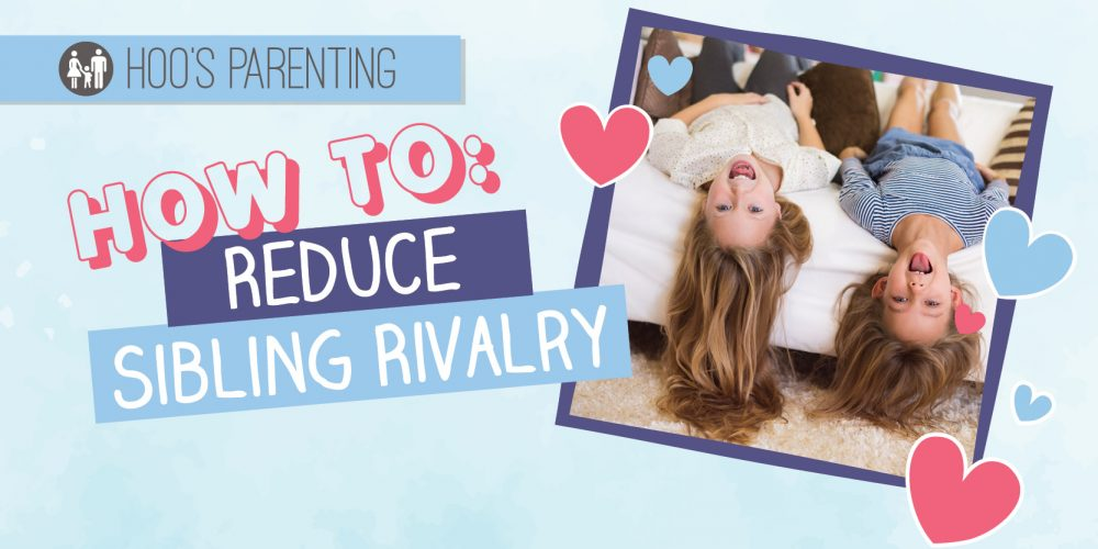 How to Reduce Sibling Rivalry