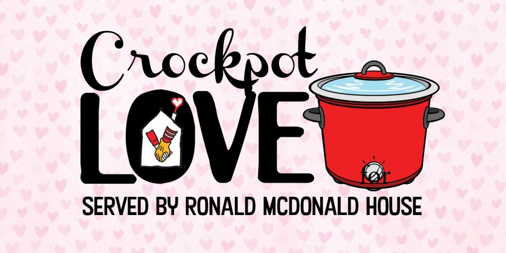 Crockpot Love Served by Ronald McDonald House